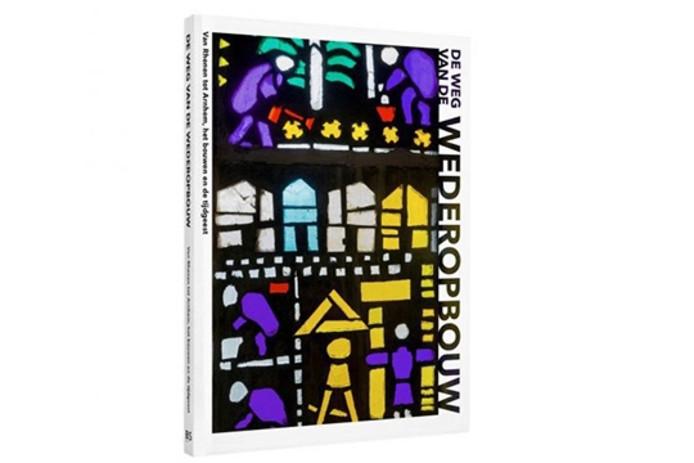 Het boek 'De weg van de Wederopbouw'.