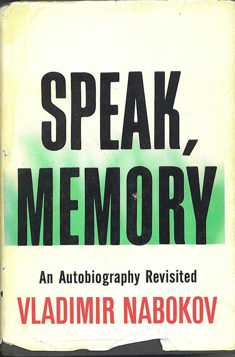 De cover van Vladimir Nabokov Speak, Memory. 'Ik ben altijd gefascineerd en een beetje jaloers op het idee dat Nabokov uitbuit.' Beeld
