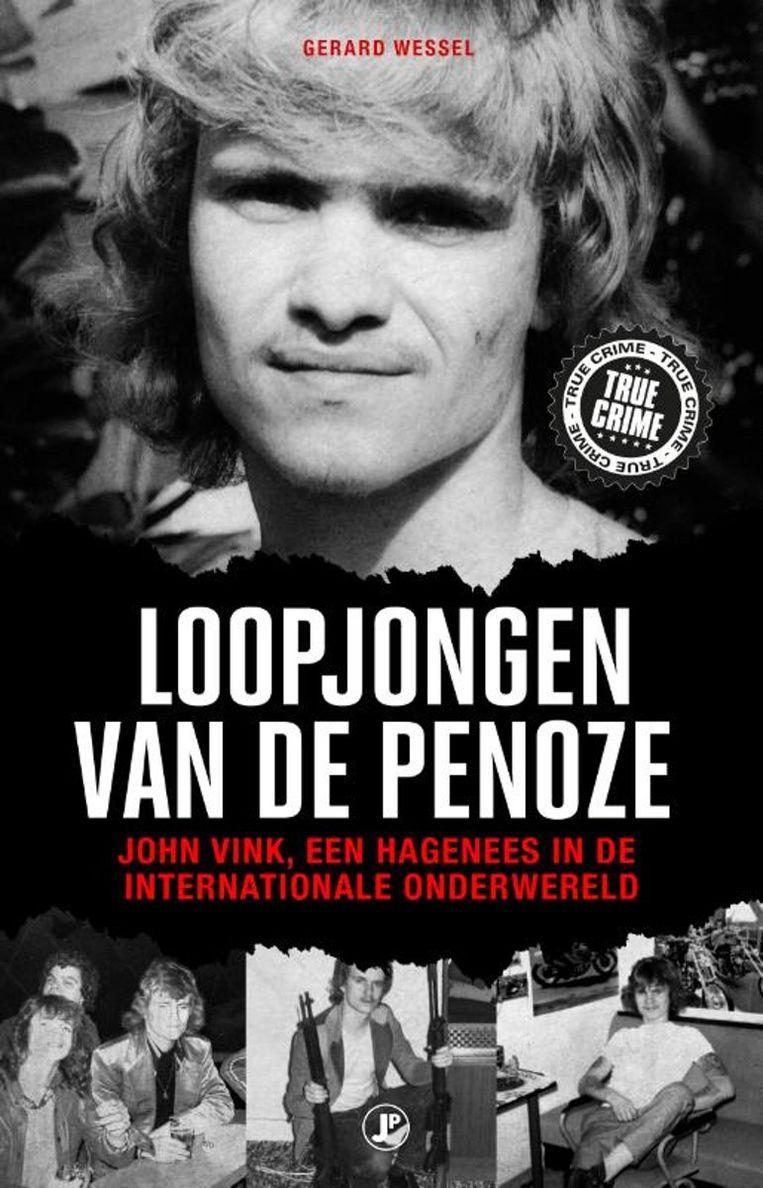 Gerard Wessel:Loopjongen van de penoze  Just Publishers,€ 20,- Beeld rv