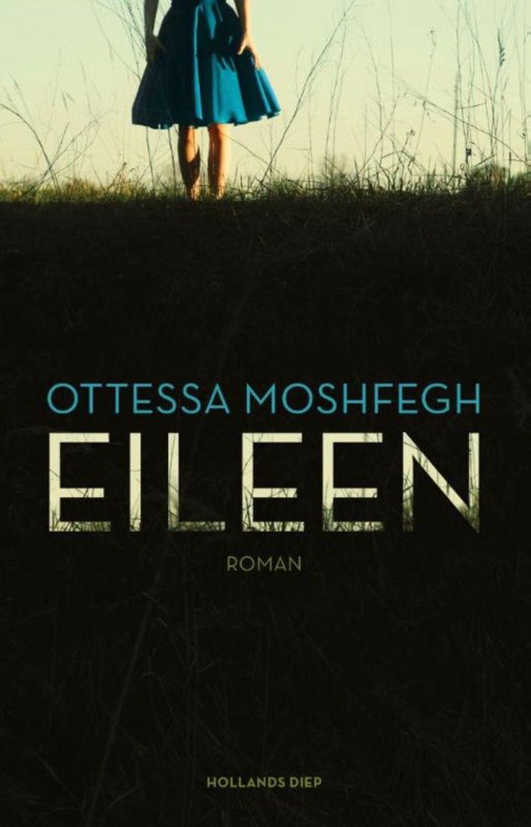 Ottessa Moshfegh - Eileen Beeld rv