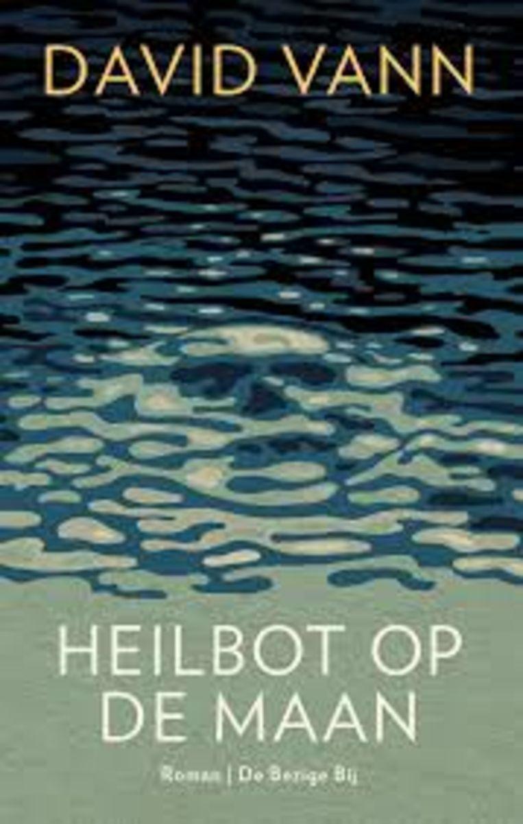 David Vann; Heilbot op de maan. Uit het Engels vertaald door Arjaan & Thijs van Nimwegen. De Bezige Bij; € 23,99. Beeld