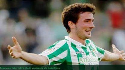 Betis-speler Miquel Roque (23) sterft aan kanker