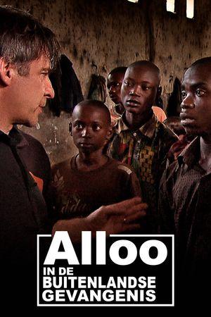 Alloo In de Buitenlandse Gevangenis