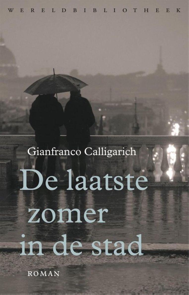 Fictie Gianfranco Calligarich De laatste zomer in de stad Vertaald door Els van der Pluijm, Wereldbibliotheek, €20,-  176 blz. Beeld