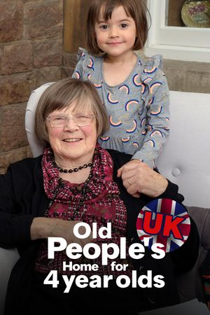 Old People's Home for 4 Year Olds UK