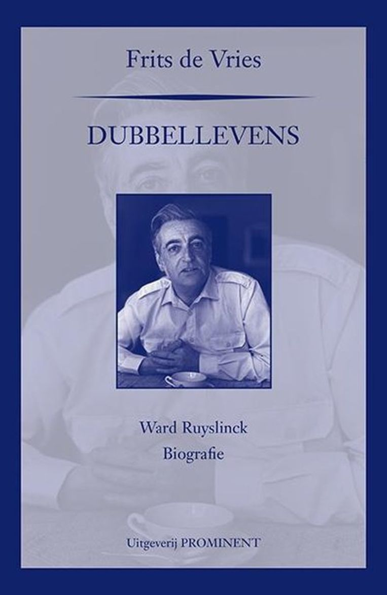Frits de Vries Dubbellevens, Ward Ruyslinck, Biografie Prominent, €39,95 617 blz. Beeld