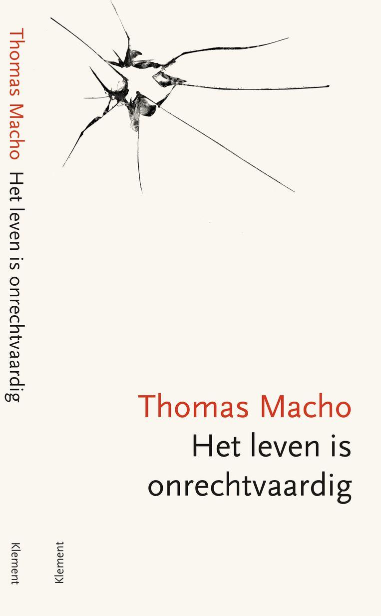 Analyses In Het Leven Is Onrechtvaardig Van Thomas Macho