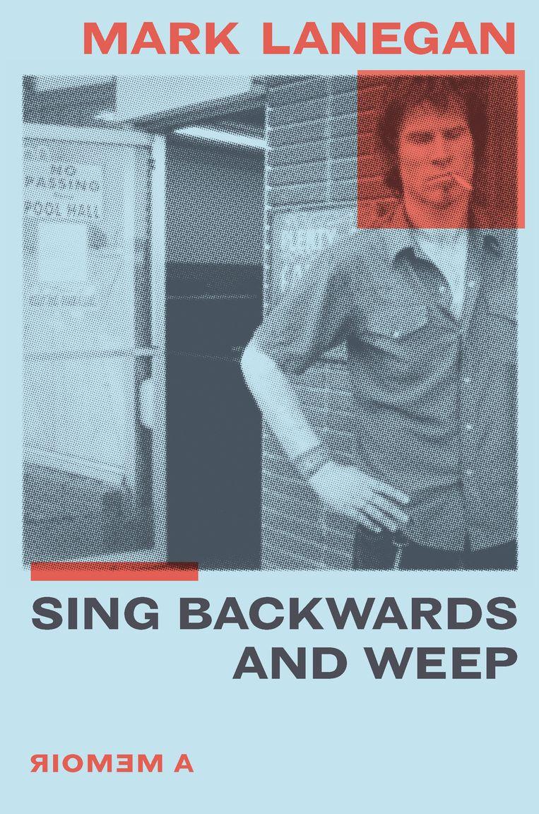 Sing Backwards and Weep, het boek van Lanegan. Beeld cover