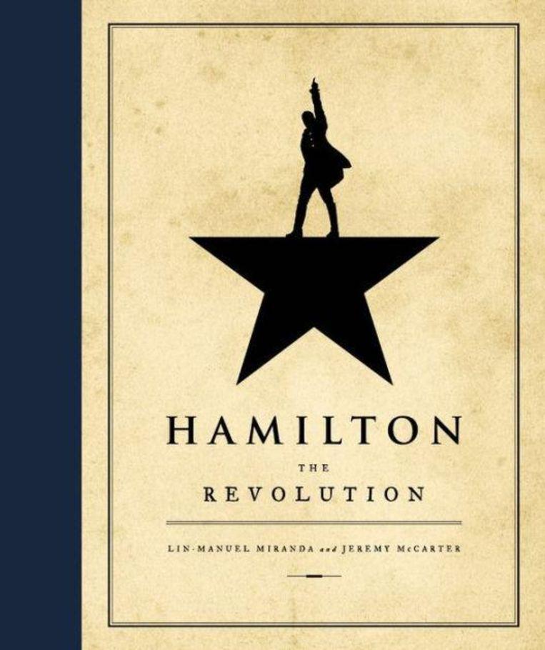 Hamilton - The Revolution - Lin-Manuel Miranda & Jeremy McCarter Beeld