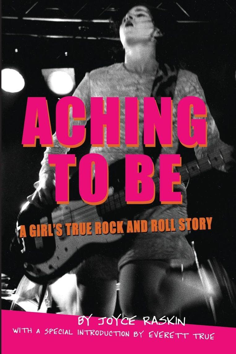 Omslag van Joyce Raskins boek Aching To Be (2017) Beeld rv