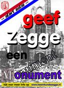Met deze poster hoopt heemkundekring Den Lande van Zegge voldoende geld bijeen te krijgen voor een bevrijdingsmonument. onder de tekst is de in puin geschoten kerk van Zegge te zien.