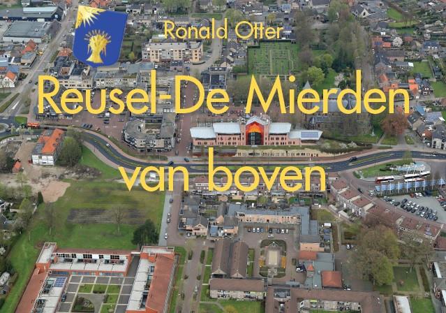 Het omslag van het boek met luchtfoto's van Reusel-De Mierden.