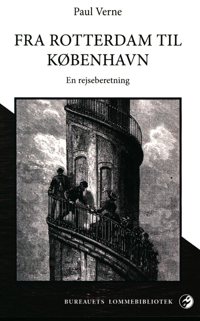 Paul Verne, reisverslag Van Rotterdam naar Kopenhagen