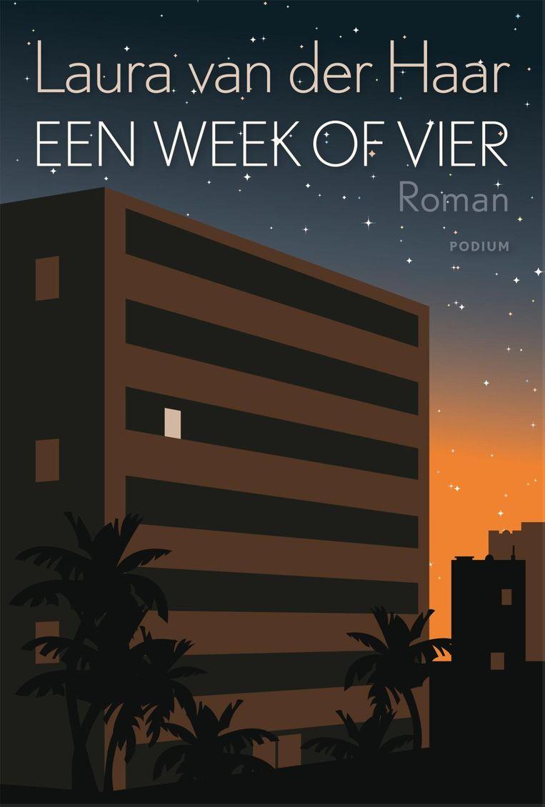Laura van der Haar, Een week of vier, Podium, €18,50, 160 blz.  Beeld