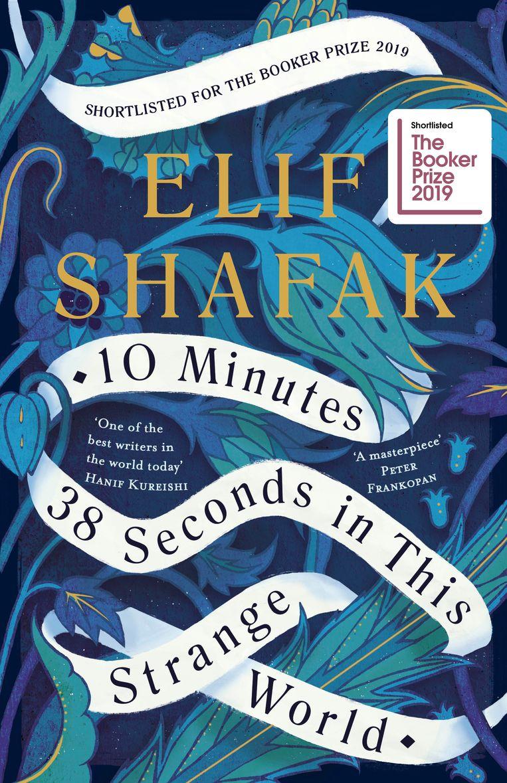 Elif Shafak: 10 Minutes 38 Seconds in This Strange World. Viking, € 16,95. Beeld
