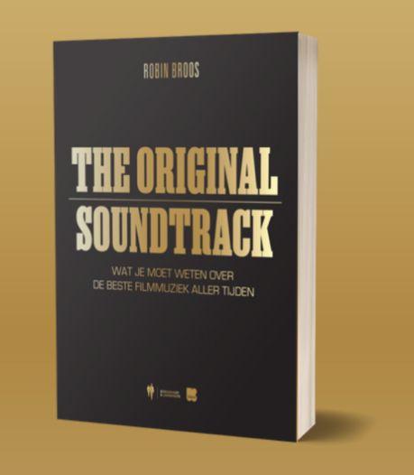 World Soundtrack Awards Film Fest Gent: journalist verzamelt originele anekdotes over filmmuziek in boek 'The Original Soundtrack'