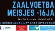 La Doce Overmer breidt aanbod voor vrouwen verder uit: Zaalvoetbalclub biedt trainingen aan voor meisjes tussen 10 en 16 jaar