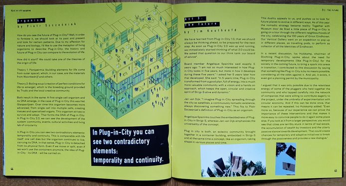 Het Plug-in-City Magazine, met de pagina over de toekomst en een wensdroom: versie 3.0 zou uit meerdere bouwlagen moeten bestaan. Bij voorkeur op het Ketelhuisplein op Strijp-S in Eindhoven.