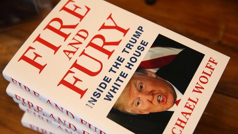 Michael Wolffs onthullende Trump-boek, Fire and Fury. Beeld afp