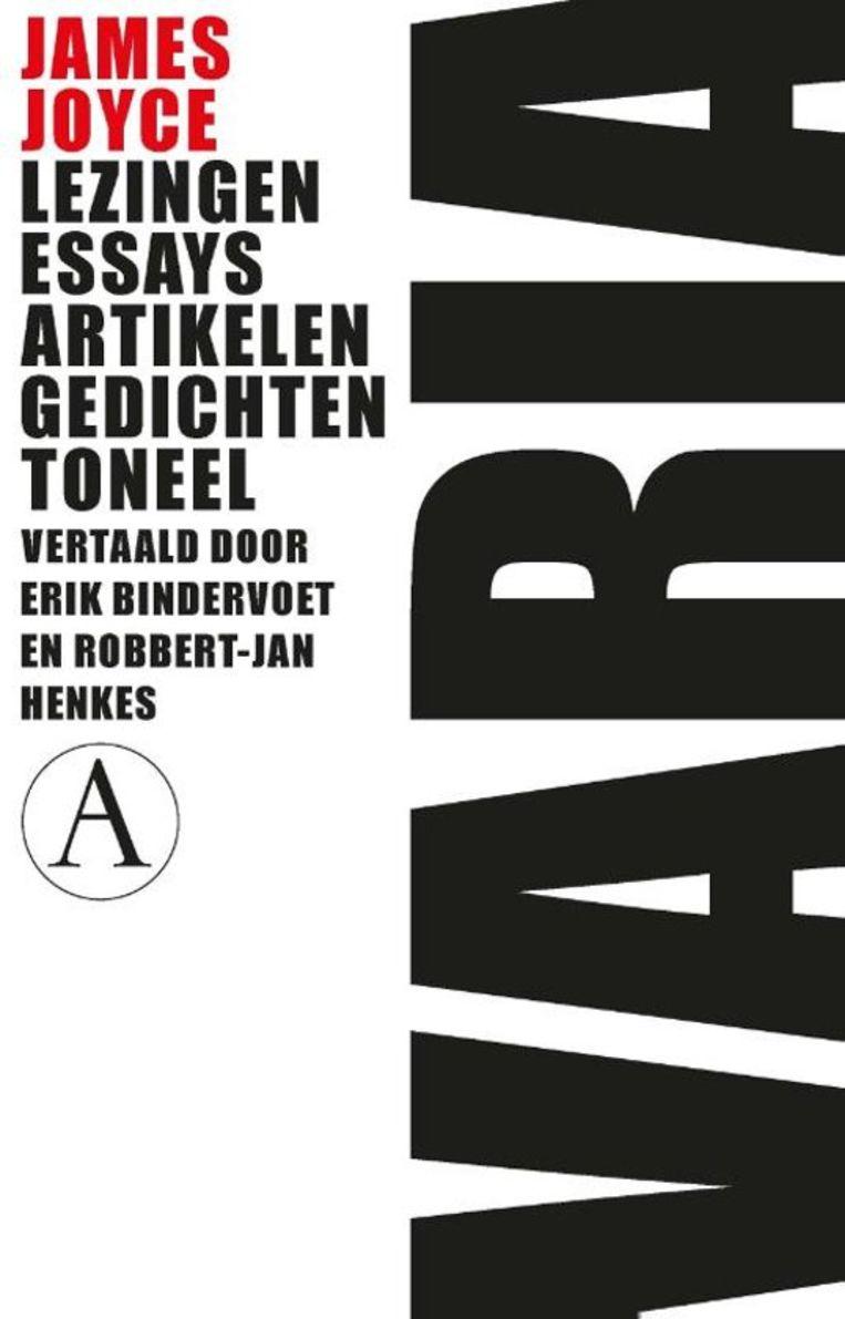 Varia James Joyce Vertaald door Erik Bindervoet en Robbert-Jan Henkes Athenaeum; €24,99 Beeld null