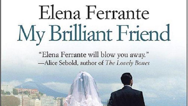 Boekcover van Ferrantes boek 'My Brilliant Friend'. In het Nederlands 'mijn geniale vriendin'. Beeld .