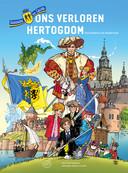 De voorkant van het stripboek over de Gelderse geschiedenis. Het is geschreven door Rene Arendsen en getekend door Danker Jan Oreel
