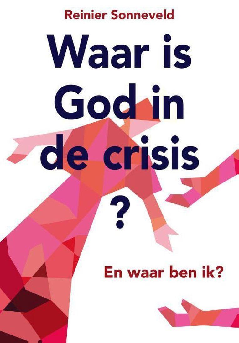 Waar is God in de crisis? Beeld RV