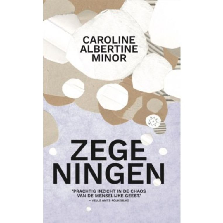 Caroline Albertine Minor: Zegeningen.  Uit het Deens vertaald door Lammie Post-Oostenbrink.  Das Mag, € 22,50 Beeld null