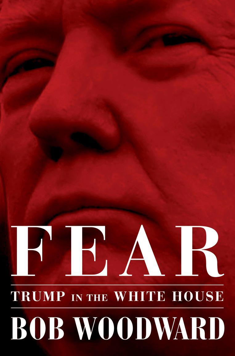 Het boek Fear van Bob Woodward. Beeld