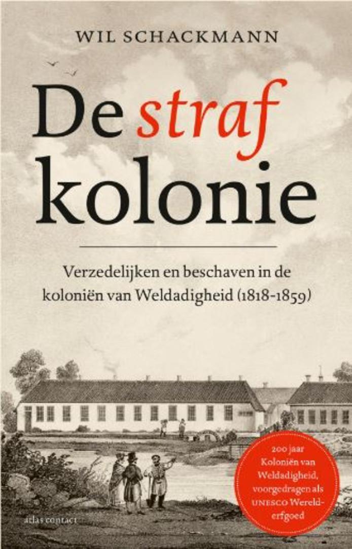 Het vierde en laatste boek uit de serie over de Nederlandse Koloniën van Weldadigheid.