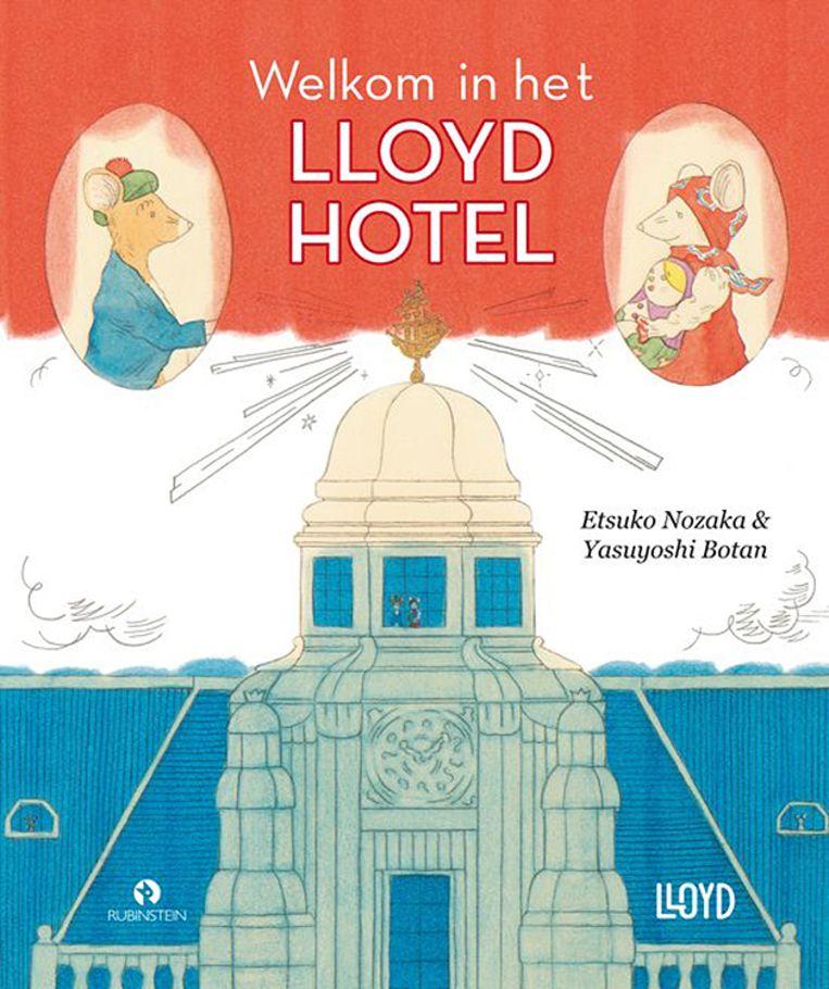 Prentenboek Etsuko Nozaka Welkom in het Lloyd Hotel Geïllustreerd door Yasuyoshi Botan, vertaald door Karin Wanrooij Rubinstein €14,99 40 blz Beeld