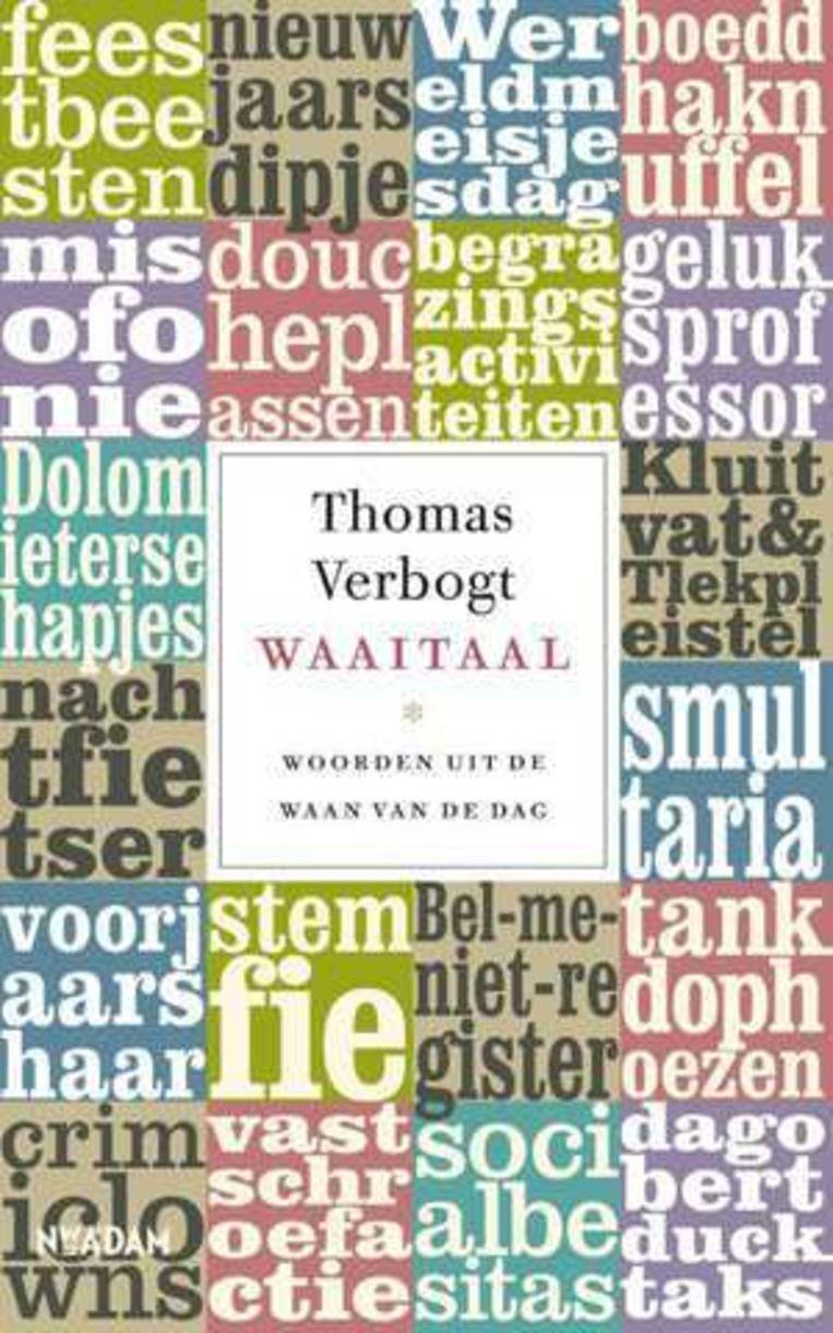Thomas Verbogt. Nieuw Amsterdam; €14,99 Beeld