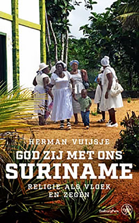 Herman Vuijsje onderzocht religie in Suriname, waar 92 procent gelovig is