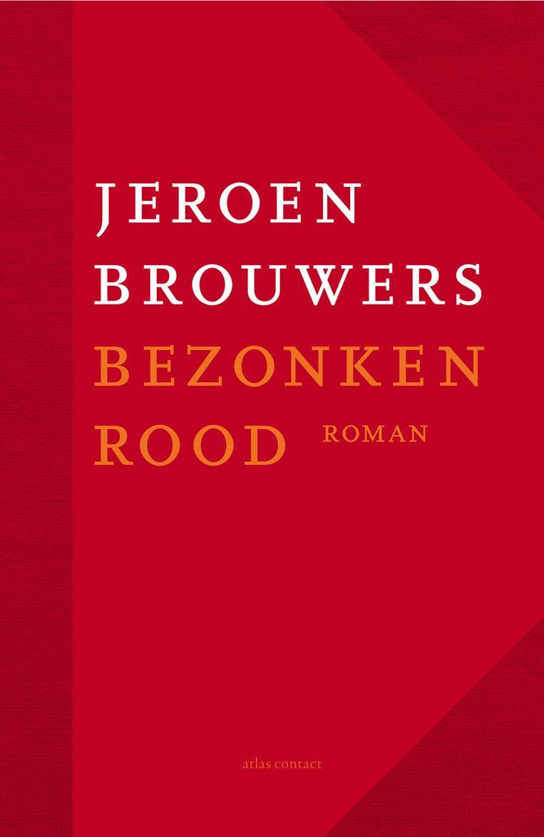 Jeroen Brouwers: Eenmalig nawoord. Apart geleverd bij Bezonken rood, jubileum-editie, AtlasContact; 168 pagina's; € 49,99. Beeld Atlas Contact