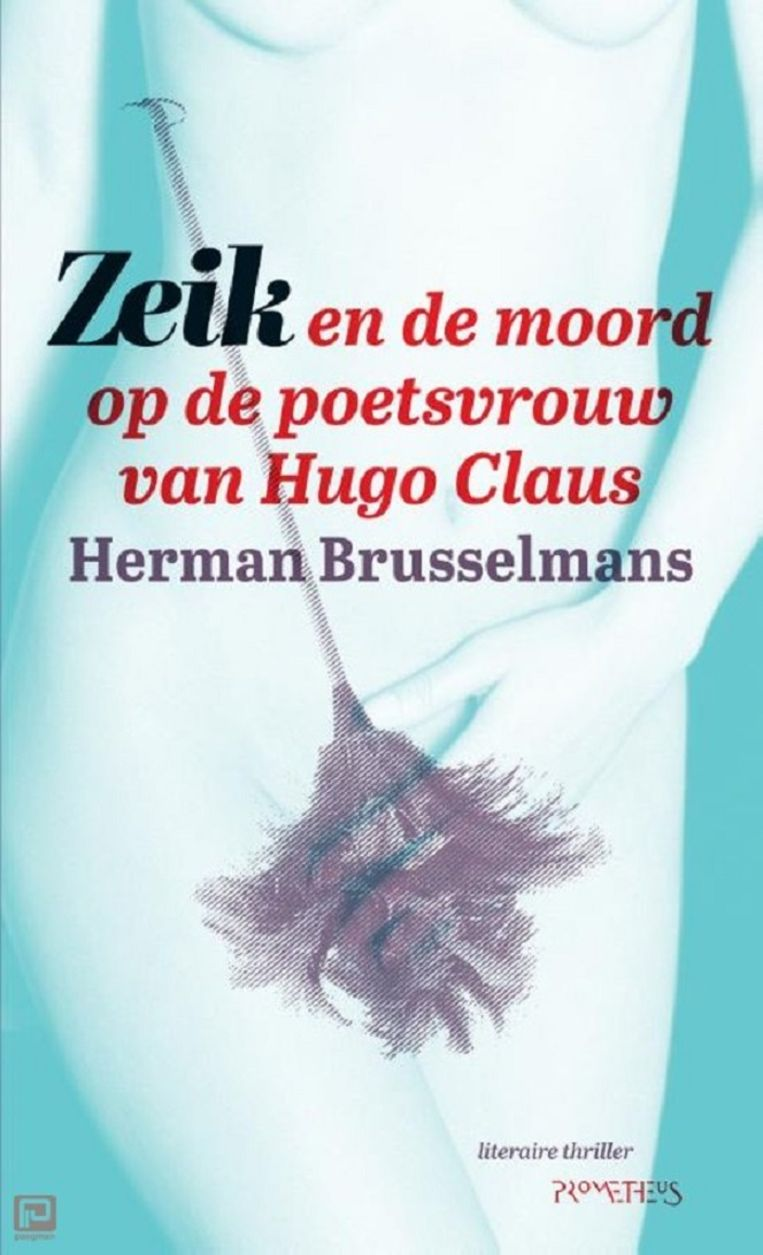 Auteur: Herman Brusselmans. Prometheus; €14,95 Beeld