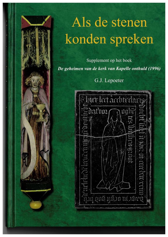 Cover G.J. Lepoeter: Als de stenen konden spreken (over de kerk van Kapelle)