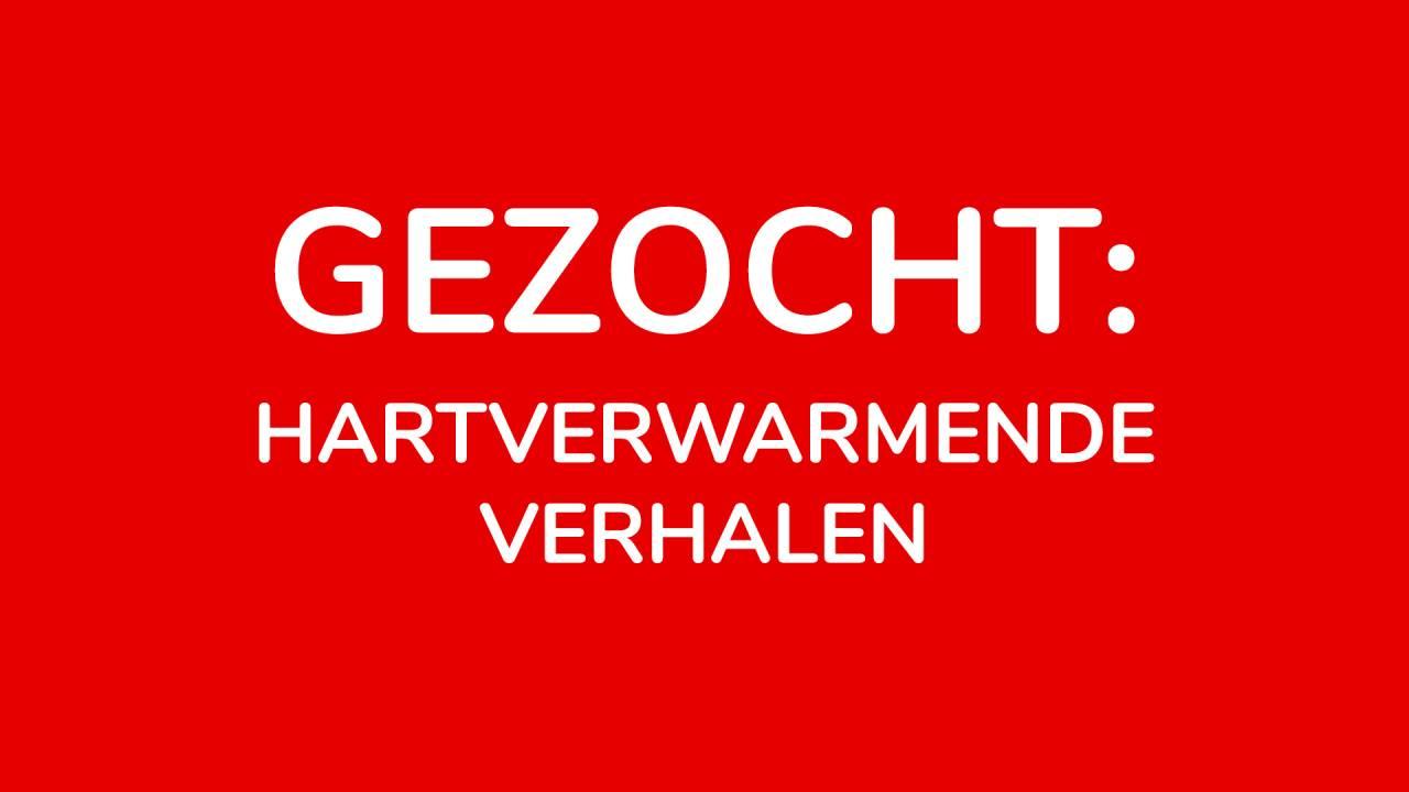 VTM zoekt: hartverwarmende verhalen