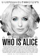 De filmposter van Who Is Alice.