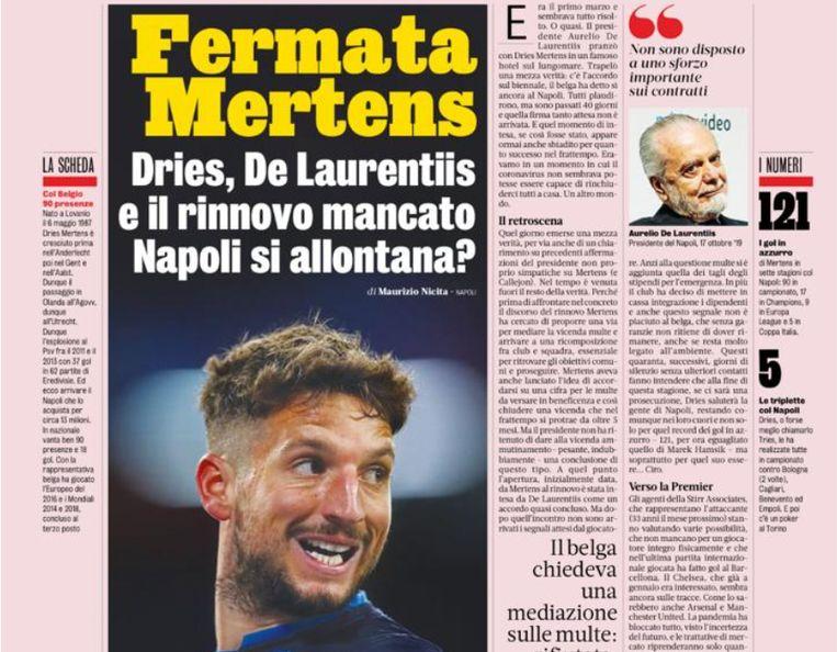 """""""Schluss voor Mertens. Dries, De Laurentiis en de misgelopen contractverlenging. Wandelt Napoli weg van de onderhandelingstafel?"""", valt er vandaag te lezen in de Gazzetta."""