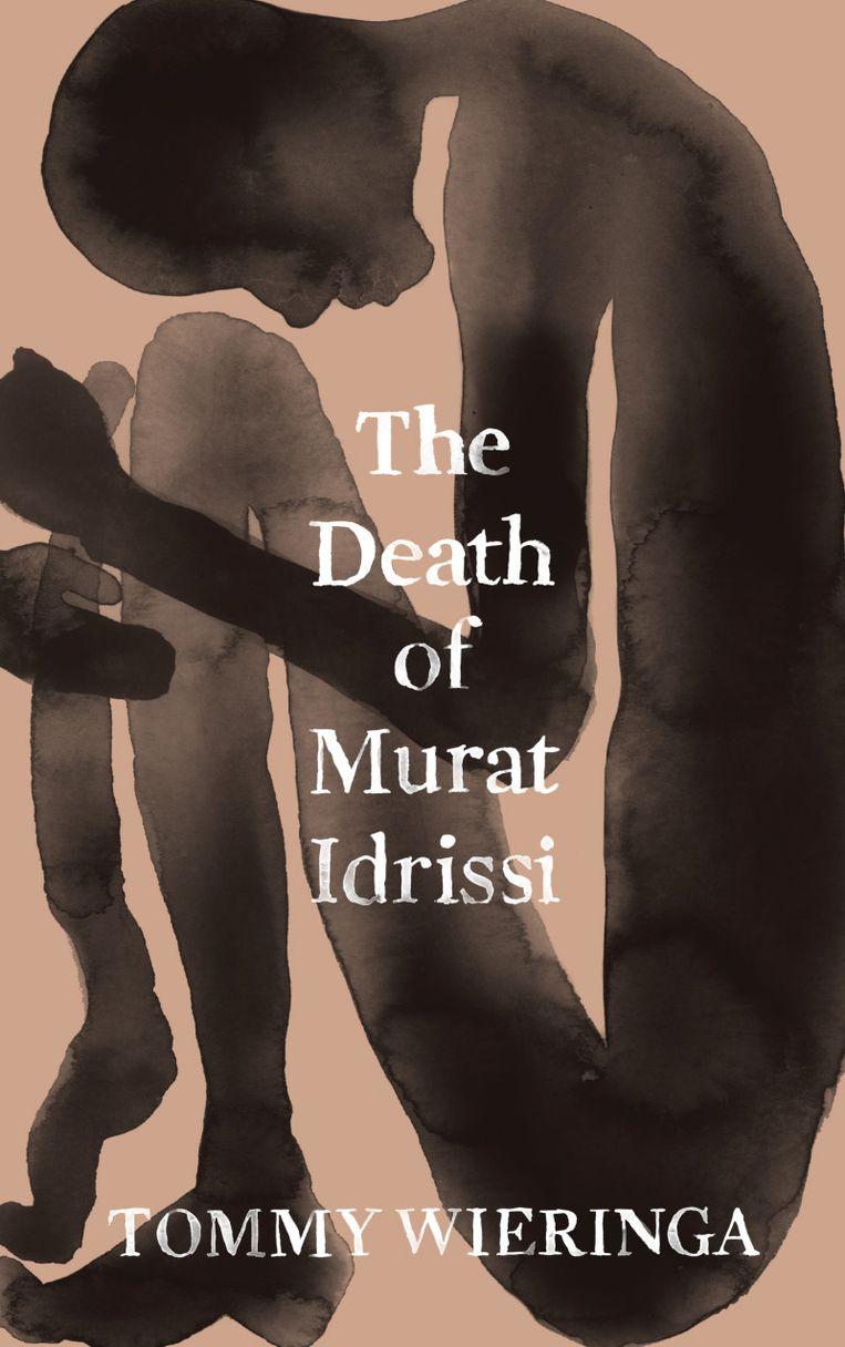 The Death of Murat Idrissi van Tommy Wieringa Beeld null