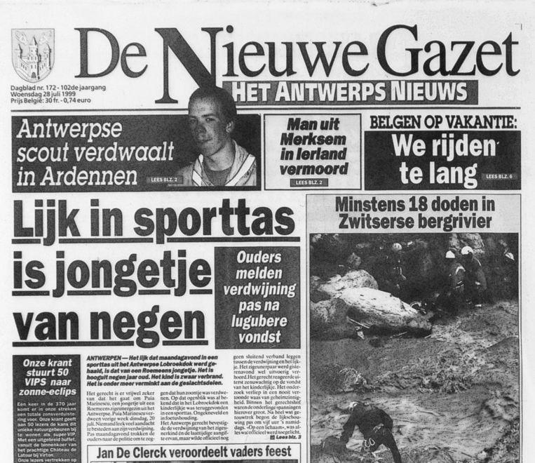 De voorpagina van De Nieuwe Gazet van 28 juli 1999. Alle kranten lopen wekenlang over van verontwaardiging.