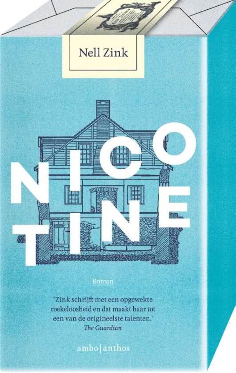 Nell Zink Nicotine Vert. Gerda Baardman. Ambo Anthos. 232 blz. € 21,99 Beeld Nell Zink