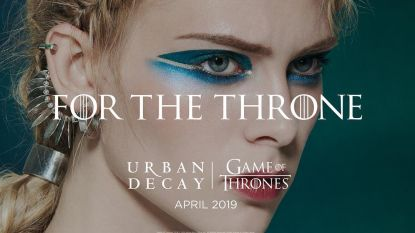 Urban Decay maakt speciale Game of Thrones-collectie