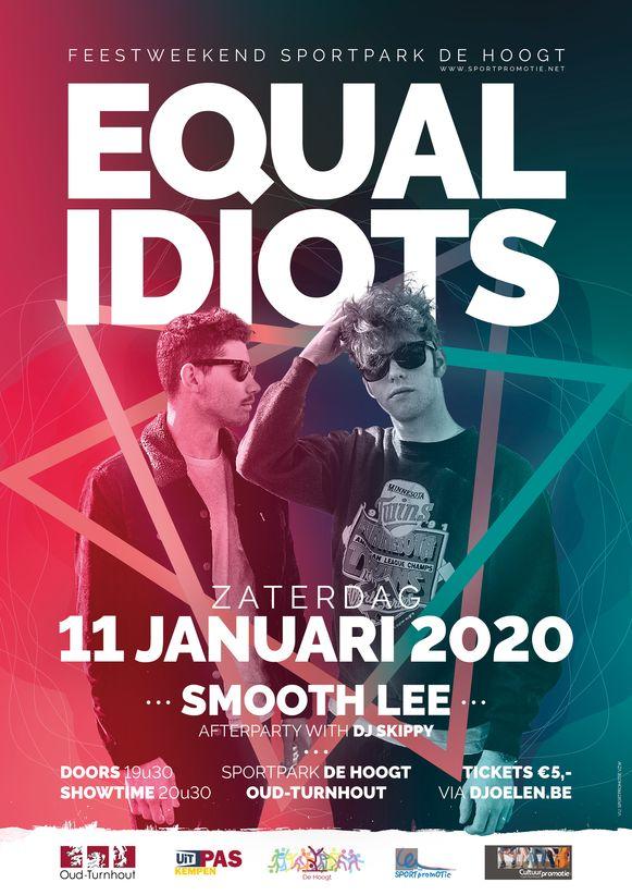 De affiche voor het optreden van Equal Idiots