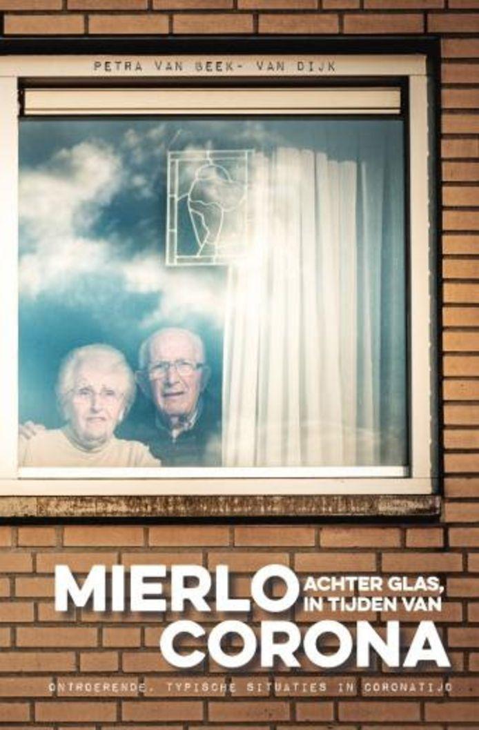 De omslag van het boek Mierlo achter glas, in tijden van corona van de Mierlose fotografe Petra van Beek.