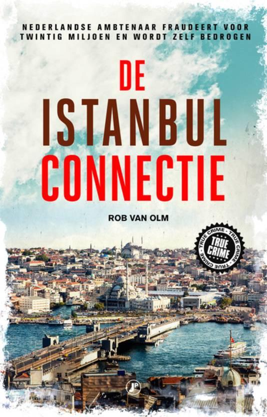 Omslag van het boek 'De Istanbul connectie' van Rob van Olm.