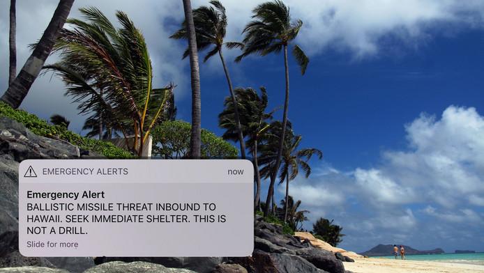 Het bericht werd verstuurd naar iedereen die zich op Hawaii bevond.