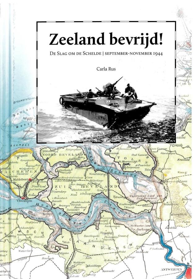 Cover van Zeeland bevrijd, de slag om de schelde van Carla Rus.
