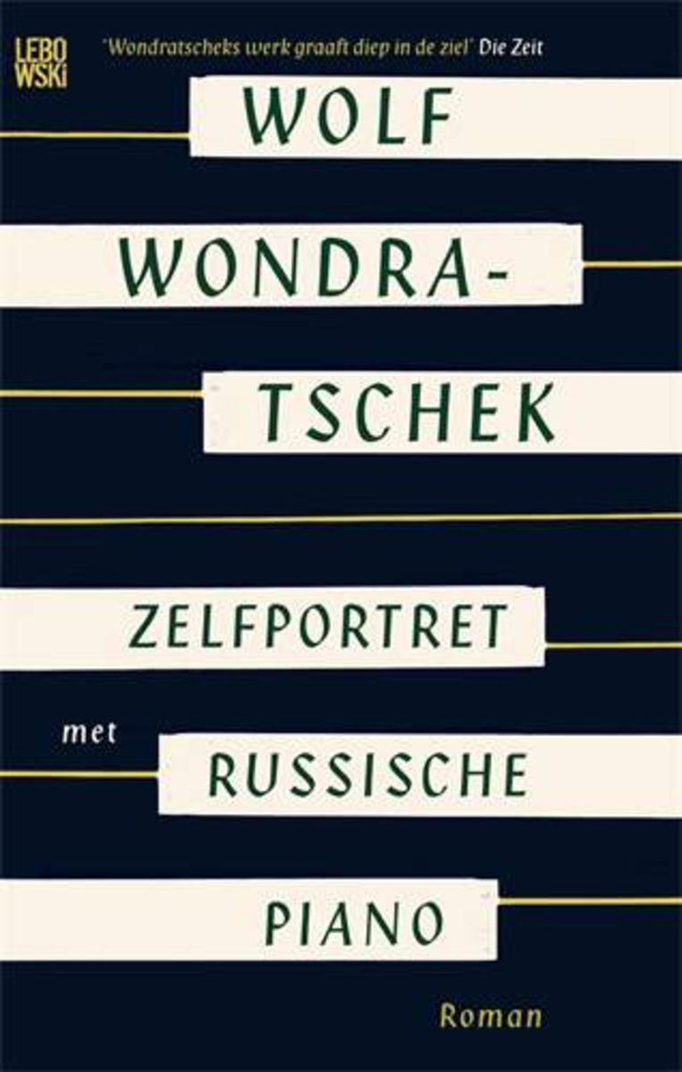 Wolf Wondratschek: Zelfportret met Russische piano. Uit het Duits vertaald door Izaak Hilhorst. Lebowski, € 21,99. Beeld