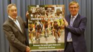 """Monsieur Bordeaux-Paris geëerd in een nieuw wielerboek: """"Herman Vanspringel is een diamant 'hors categorie' en mag nooit vergeten worden"""""""